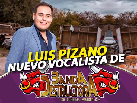 Luis Pizano es el nuevo vocalista de Banda Destructora