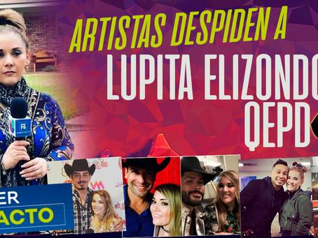 Así despidieron a Lupita Elizondo QEPD sus amigos gruperos.