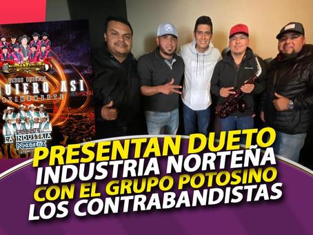 """La Industria Norteña presenta """"Te Quiero asi"""" a dueto con Los Contrabandistas"""