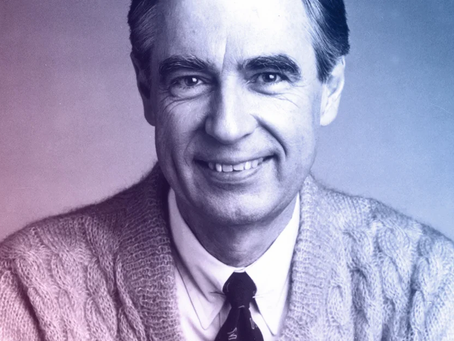 """I like you just the way you are."" -Fred Rogers"