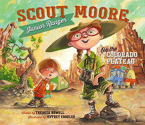 Scout Moore: Junior Ranger, Colorado Plateau