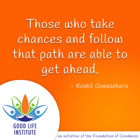 Life is all about taking chances...#GoodLifeExperience #SriLanka #GoodLifeInstitute