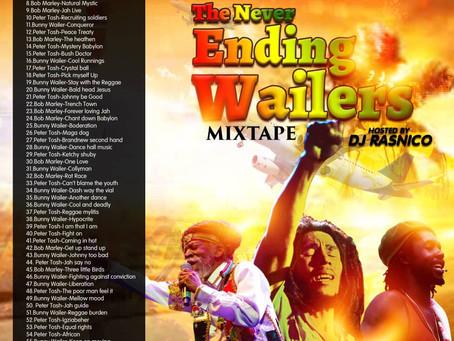 The Never Ending Wailers Mixtape By DJ RasNico