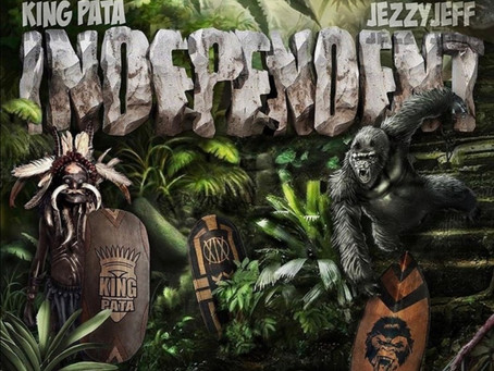 King Pata & Jezzy Jeff - Independent