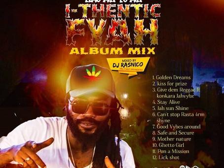 Nayah Fyah I-Thentic Fyah Album Mix