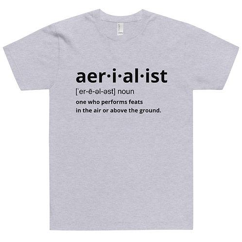 Aerialist definition Unisex T-Shirt