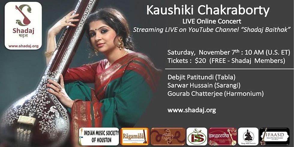 Kaushiki Chakraborty - LIVE Online Concert