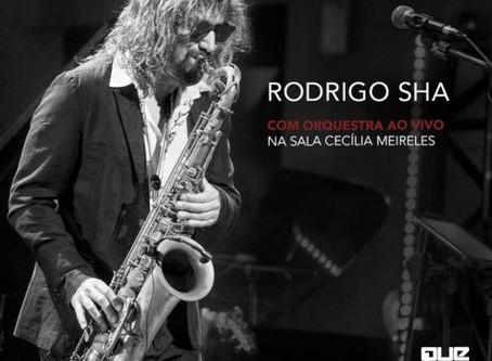 """Rodrigo Sha lança álbum """"Rodrigo Sha com Orquestra ao vivo na Sala Cecília Meireles"""""""
