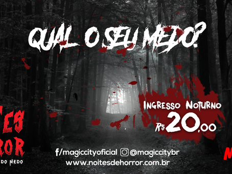 Estreia do Noites de Horror do Magic City terá ingresso com valor especial