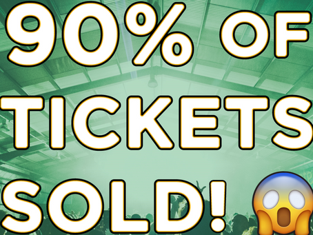 90% of tickets sold! 😱