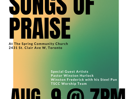 August 9 @ 7 PM - Songs of Praise