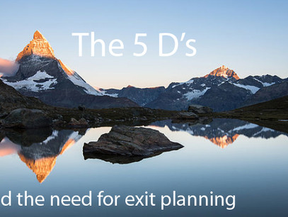 THE 5 D's = Need for a Transition Plan