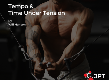 Tempo & Time Under Tension