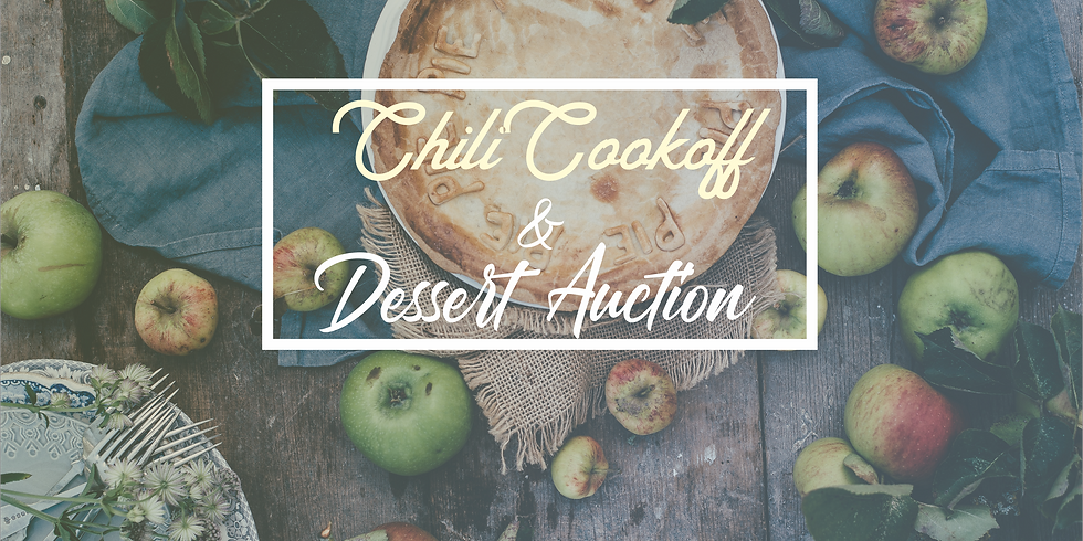 Chili Cookoff & Dessert Auction (Registration for Childcare)