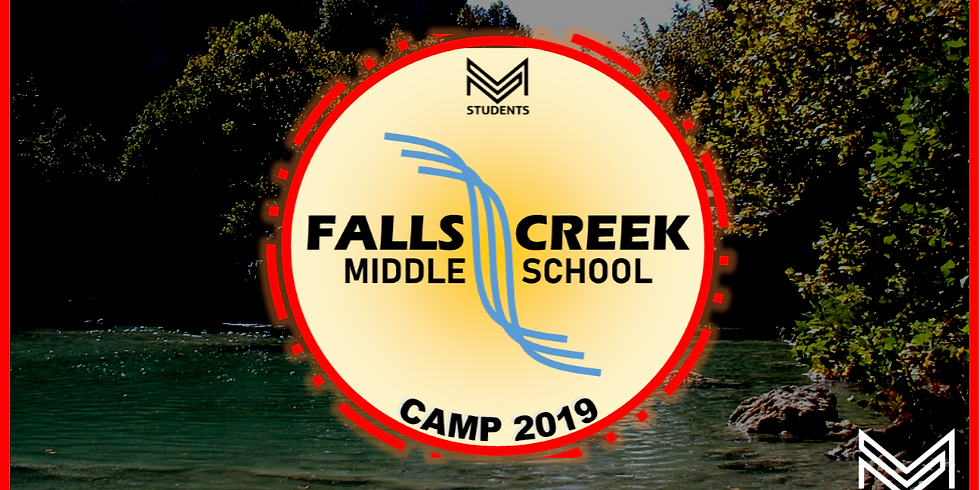 Middle School Camp 2019 - Falls Creek