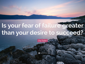 How to get over your fear of failure?