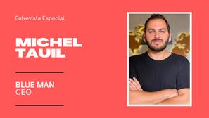 Michel Tauil acredita que tecnologia deve andar ao lado da humanização nas relações de vendas