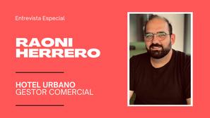 Raoni Herrero, do Hotel Urbano, acredita que vendedores devem ser guias do cliente