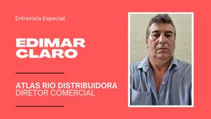 Edimar Claro, da Atlas Rio Distribuidora, defende que pós-venda garante fidelização
