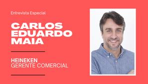 Carlos Eduardo Maia, da Heineken, acredita que empatia é fundamental para vendedores