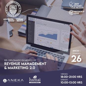 No te pierdas el 1er Diplomado Revenue Management y Marketing Digital de la AHCM.