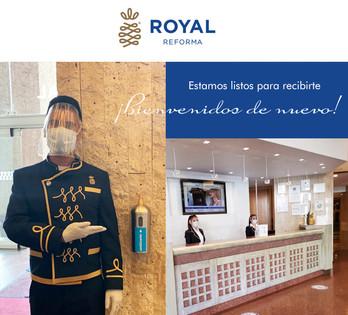 El Hotel Royal Reforma te da la más cordial bienvenida de nuevo.