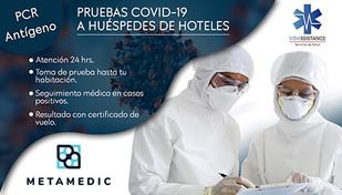 VIDASSISTANCE & METAMEDIC VA A TU HOTEL A APLICAR PRUEBAS COVID-19 ¡CONÓCELOS!