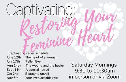 Captivating- Restoring Your Feminine Hea