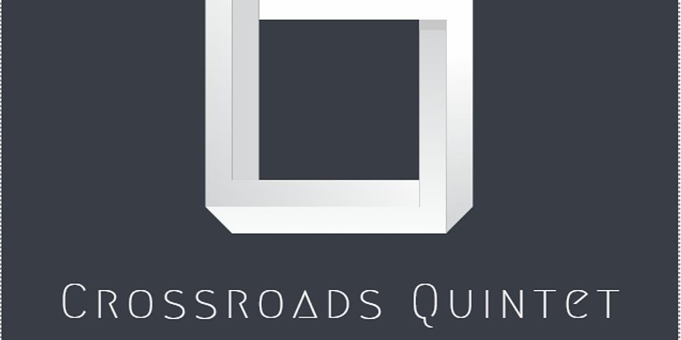 Crossroads Quintet @ the Orbit Room