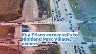 Key Frisco corner sells to Highland Park Village owners