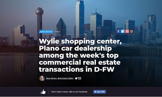 Wylie shopping center, Plano car dealership among the week's top commercial real estate transact