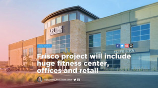 Frisco project will include huge fitness center, offices and retail