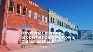 Developer buys up properties on downtown Dallas' east side
