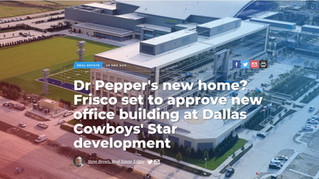 Dr Pepper's new home? Frisco set to approve new office building at Dallas Cowboys' Star deve