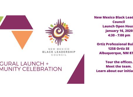 NEW MEXICO BLACK LEADERSHIP COUNCIL LAUNCH CELEBRATION