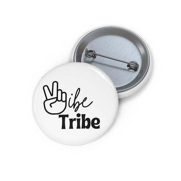 """Vibe Tribe"" Custom Pin Button"