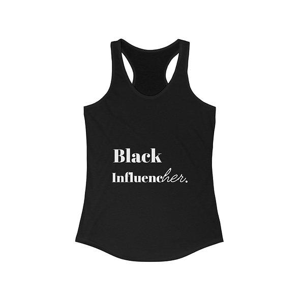 Black InfluencHER Women's Ideal Racerback Tank