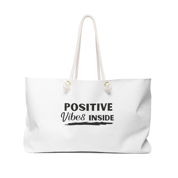 """""""Positive Vibes"""" Weekender Bag"""