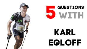 5 QUESTIONS WITH KARL EGLOFF