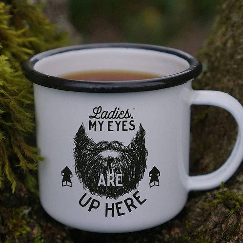 Ladies My Eyes Are Up Here Mug