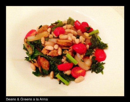 Beans & Greens a la Anna | Living Your Best Healthy Life