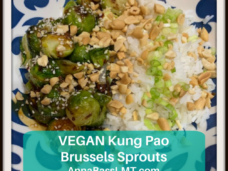 HEALTH COACH RECIPE: VEGAN Kung Pao Brussels Sprouts
