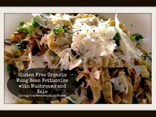 GLUTEN FREE ORGANIC MUNG BEAN FETTUCCINE WITH MUSHROOMS AND KALE