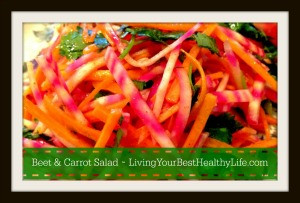 Beet & Carrot Salad | Living Your Best Healthy Life