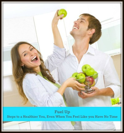 Fuel Up Freebie, Steps To A Healthier You | Living Your Best Healthy Life