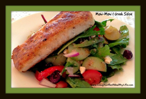 Mahi-Mahi w/ Greek Salad | Living Your Best Healthy Life