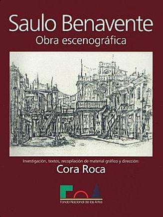 Saulo Benavente Obra Escenográfica, Cora Roca