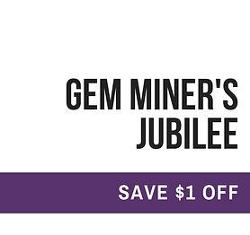 August 2021 Gem Miner's Jubilee_edited.jpg