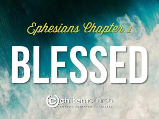 Blessed: Ephesians 1