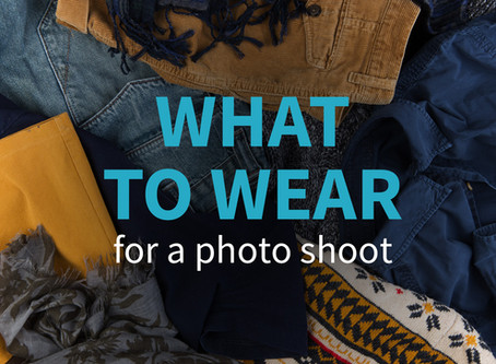 What to Wear for a Photo Shoot